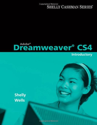 Adobe Dreamweaver CS4: Introductory Concepts and Techniques (Available Titles Skills Assessment Manager (SAM) - Office 2