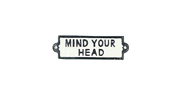 AB Tools Please Mind Your Head Cast Iron Sign Plaque Black Garden Garage Safety Work