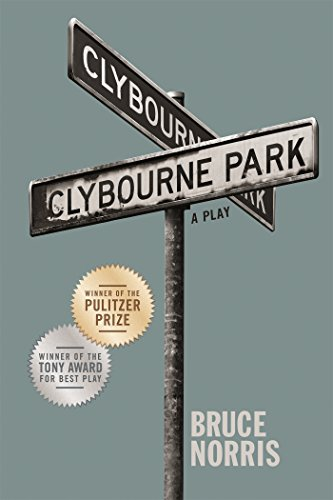 Clybourne Park: A Play (Tony Award Best Play)