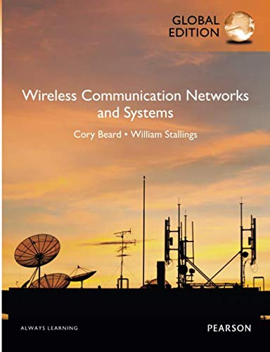 - Wireless Communication Networks and Systems, Global Edition