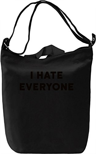 Hate everyone Borsa Giornaliera Canvas Canvas Day Bag| 100% Premium Cotton Canvas| DTG Printing|