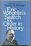 Eric Voegelin's Search for Order in History, , 0807102970