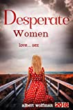 desperate women love ...sex: erotic sex and romance story
