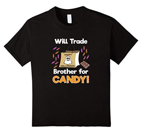 Halloween Costumes Kid And Sister Brother (Kids Will Trade Brother for Candy! Halloween Costume T-Shirt 8)