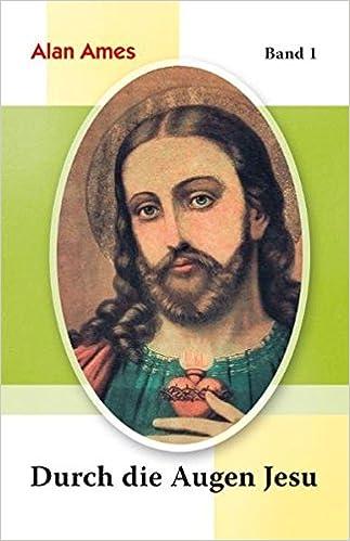 Jesus Karte Ziehen.Durch Die Augen Jesu Bd 1 Amazon De Alan Ames Bücher
