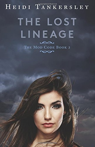The Lost Lineage (The Mod Code Series) (Volume 3)