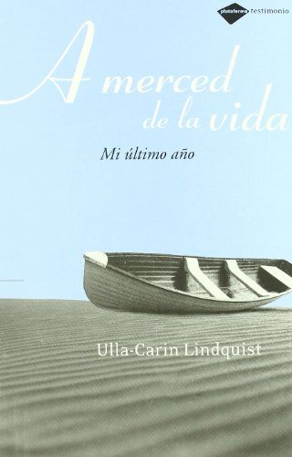 Descargar Libro A Merced De La Vida Ulla-carin Lindquist