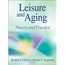 Leisure and Aging by Heather Gibson (2012-03-01)