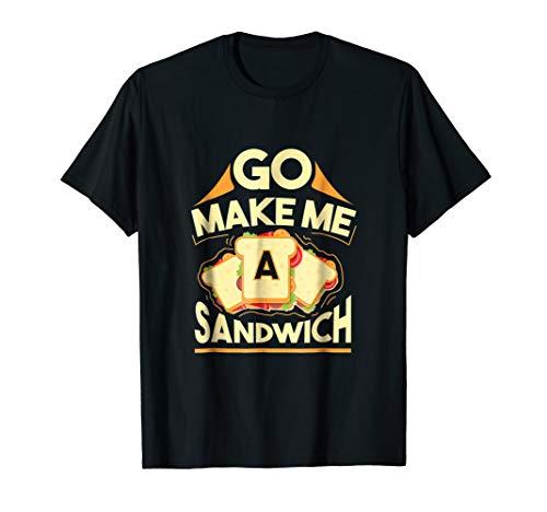 make me a sandwich shirt - 9