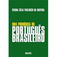 Uma pronúncia do português brasileiro