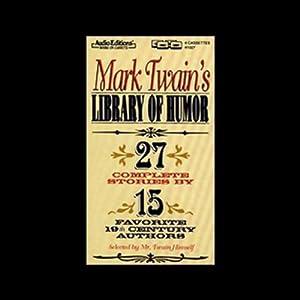 Mark Twain's Library of Humor Audiobook