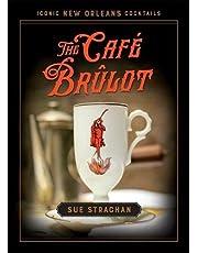 The Café Brûlot