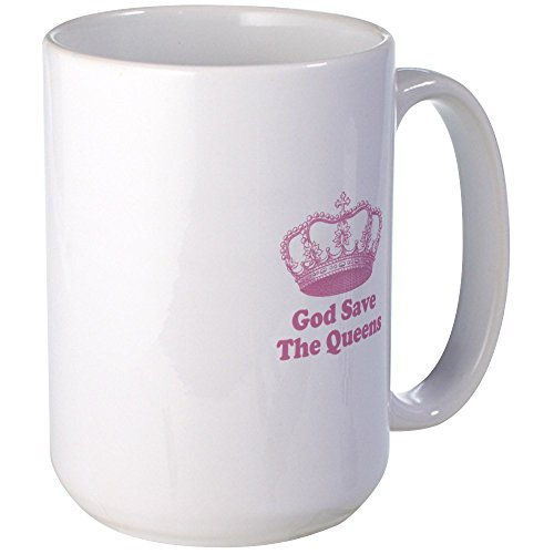 CafePress God Save The Queens (Rose Pin Large Mug Coffee Mug, Large 15 oz. White Coffee Cup