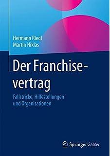 Der Franchise Vertrag Heidelberger Musterverträge Amazonde