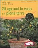 Image de Gli agrumi in vaso e in piena terra. Scelta, cura, messa a dimora