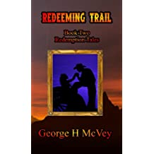 Redeeming Trail (Redemption Tales Book 2)
