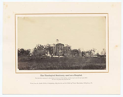 Albumen prints Poster - The Theological Seminary, used as a hospital. The battle first commenced a short distance in the rear of this building; 14