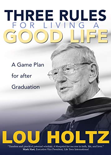 Pdf Christian Books Three Rules for Living a Good Life: A Game Plan for after Graduation