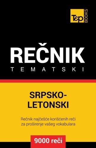 Srpsko Letonski Tematski Recnik   9000 Korisnih Reci