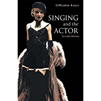 Singing and the Actor (Theatre Arts Book) book cover
