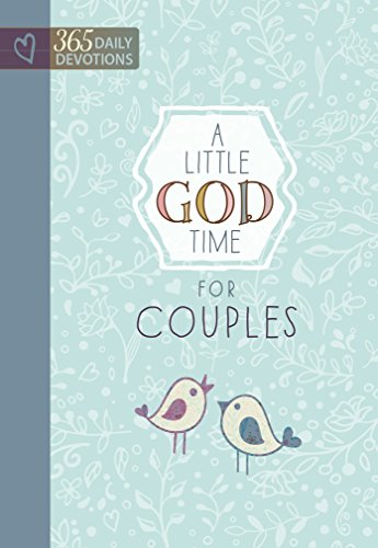 (A Little God Time for Couples: 365 Daily Devotions)