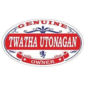 US Decal, Inc. Twatha Utonagan Oval Magnet 5