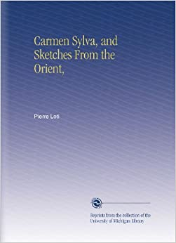 Carmen Sylva, and Sketches From the Orient,