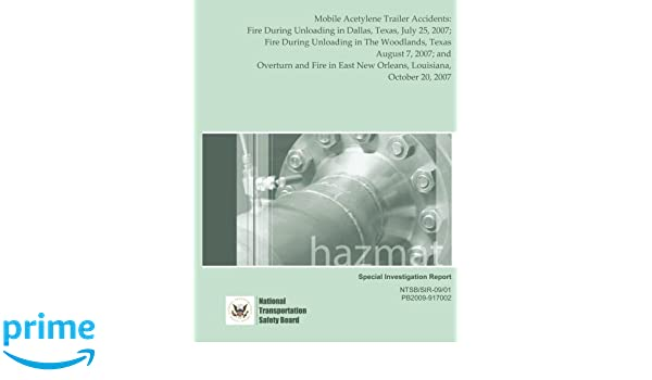 Special Investigation Report Mobile Acetylene Trailer Accidents
