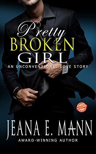 Pretty Broken Girl: An Unconventional Love Story (Best Erotic Romance Authors)