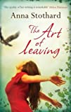 The Art of Leaving, Anna Stothard, 1846882370