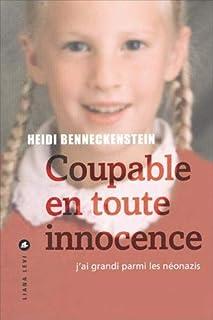 Coupable en toute innocence : j'ai grandi parmi les néonazis, Benneckenstein, Heidi