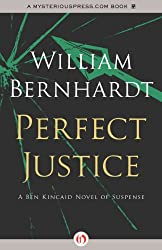 Perfect Justice (Ben Kincaid series Book 4)