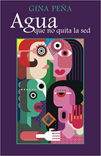 Agua Que no Quita la Sed (Spanish Edition) (Spanish) Paperback – July 17, 2014