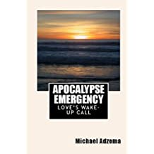 Apocalypse Emergency (Return to Grace Book 3)