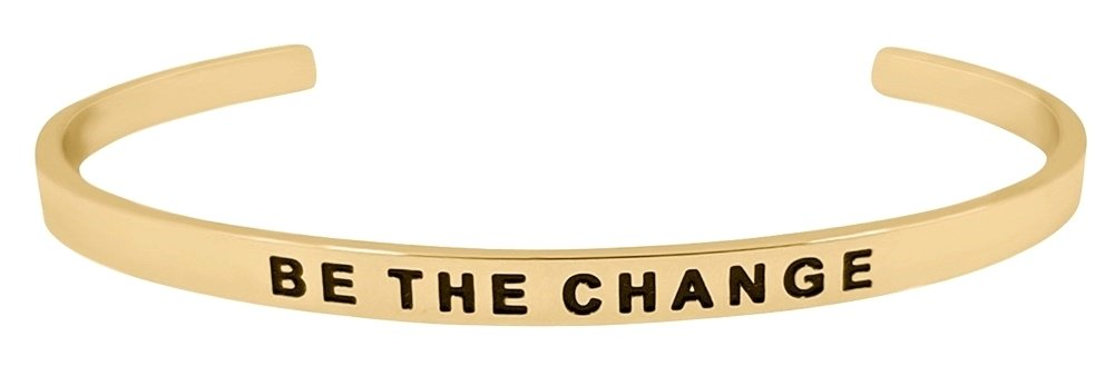 ''BE THE CHANGE'' Positive Message Inspirational Motivational Cuff Bangle Mantra Bracelet (Gold)