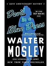 Devil in a Blue Dress (30th Anniversary Edition): An Easy Rawlins Novel (Volume 1)
