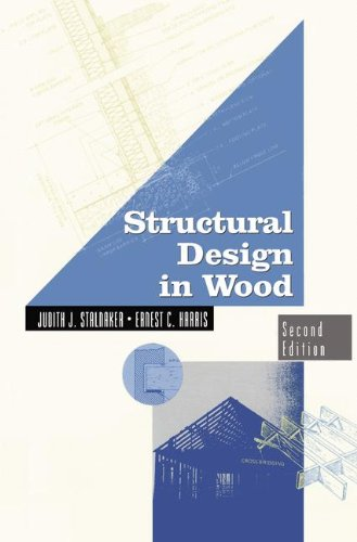 Structural Design in Wood (VNR Structural Engineering Series)