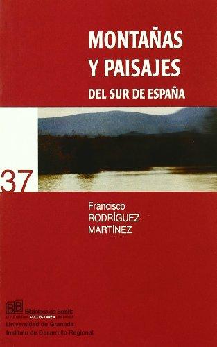 Descargar Libro Montañas Y Paisajes Del Sur De España F Rodríguez Martínez