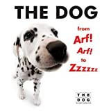 The Dog from Arf! Arf! to Zzzzzz, The Dog Artlist Collection, 006059859X