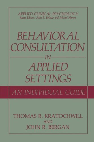 Behavioral Consultation and Therapy: An Individual Guide