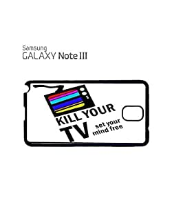 Kill Your TV Set Your Mind Free Cell Phone Case Samsung Note 3 White