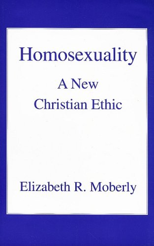 Homosexuality: A New Christian Ethic