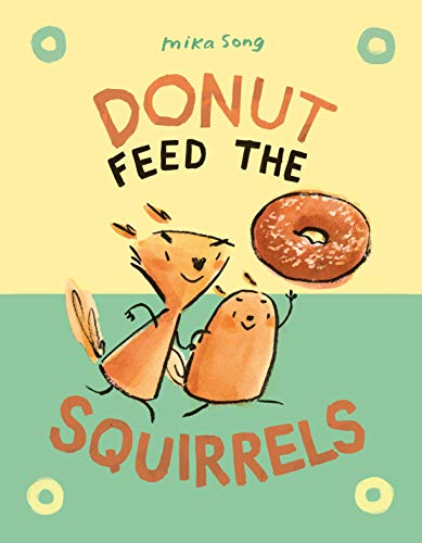 Book Cover: Donut Feed the Squirrels