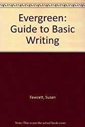 Evergreen: Guide to Basic Writing