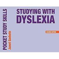 Studying with Dyslexia (Pocket Study Skills)