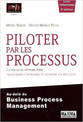 Livres gratuits Piloter par les processus 2ème Edition pdf, epub