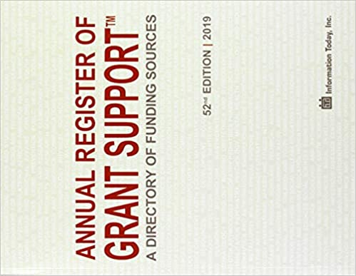 Annual Register of Grant Support 2019: A Directory of Funding