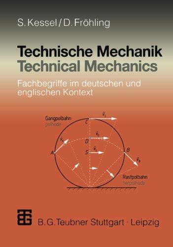 Technische Mechanik: Fachbegriffe im deutschen und englischen Kontext = Technical mechanics (German Edition)