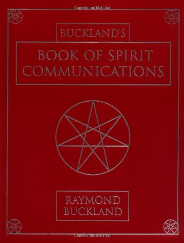 Buckland's Book of Spirit Communications