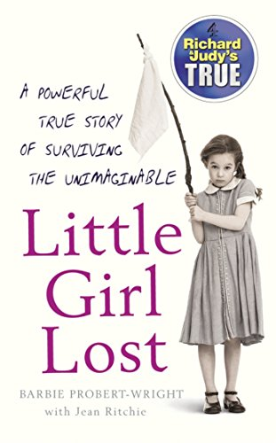 Little Girl Lost (Richard & Judy's True) (English Edition)